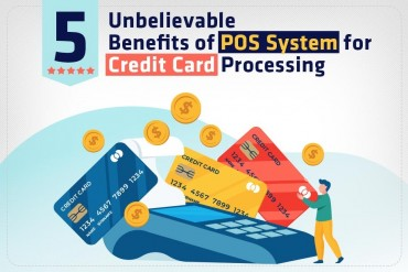 5 Unbelievable Benefits of POS System for Credit Card Processing