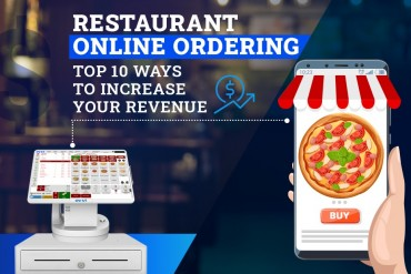 Restaurant Online Ordering: Top 10 Ways to Increase Your Revenue