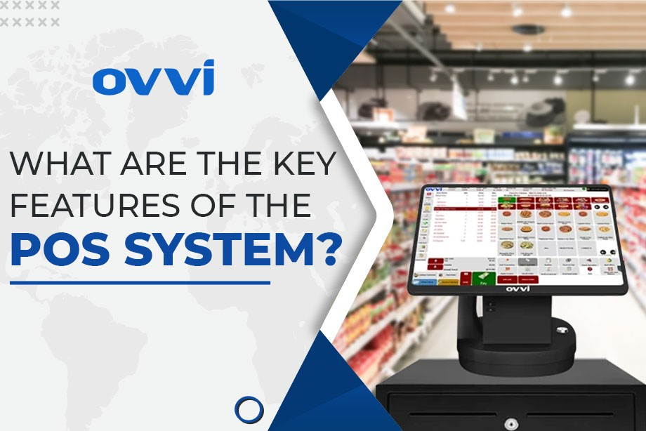 What are the Key Features of the POS System?