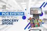 Benefits of Using POS System in your Grocery Store